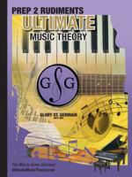 Ultimate Music Theory - Prep 2 Rudiments Workbook