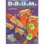 D.R.U.M. Discipline, Respect and Unity Through Music