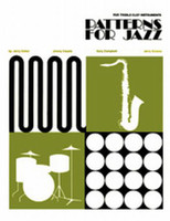 Patterns for Jazz: A Theory Text for Jazz Composition and Improv