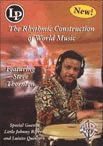 The Rhythmic Construction of World Music DVD