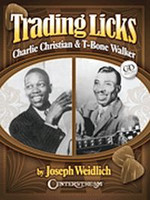 Trading Licks: Charlie Christian & T-Bone Walker