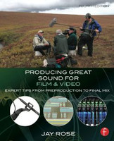 Producing Great Sound for Film and Video, 4th Edition
