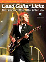 Lead Guitar Licks - The Basics and Beyond by Joshua Ray