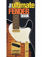 The Ultimate Fender Book