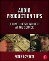 Audio Production Tips - Getting the Sound Right at the Source