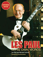 Les Paul in His Own Words - Centennial Edition
