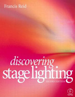 Discovering Stage Lighting - Second Edition