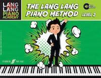 Lang Lang Piano Academy: The Lang Lang Piano Method, Level 2