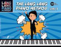 Lang Lang Piano Academy: The Lang Lang Piano Method, Level 3