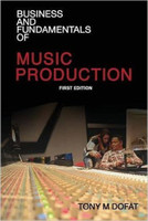 Business and Fundamentals of Music Production