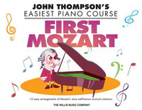 First Mozart - John Thompson's Easiest Piano Course