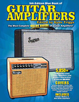 Blue Book of Guitar Amplifiers - Fifth Edition