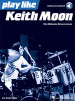 Play like Keith Moon - The Ultimate Drum Lesson