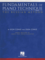 Fundamentals of Piano Technique  - The Russian Method Newly Revised