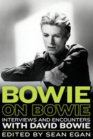 Bowie on Bowie - Interviews and Encounters with David Bowie