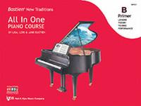 Bastien New Traditions: All In One Piano Course - Primer B