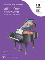 Bastien New Traditions: All In One Piano Course - Level 1B