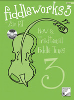 Fiddleworks 3 - New & Traditional Fiddle Tunes HVFW03