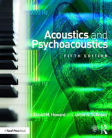 Acoustics and Psychoacoustics, 5th Edition