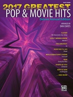 2017 Greatest Pop & Movie Hits - Easy Piano Deluxe Annual Edition