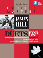 Jumpin' Jim's Ukulele Masters: James Hill Duets for One