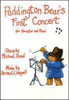 Paddington Bear's First Concert For Narrator & Piano