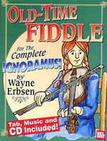 Old-Time Fiddle For the Complete Ignoramus