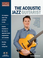 The Acoustic Jazz Guitarist - Acoustic Guitar Private Lessons Series