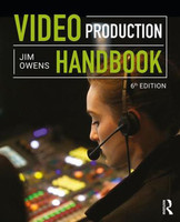 Video Production Handbook - 6th Edition