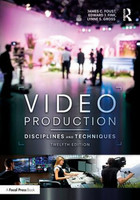 Video Production - Disciplines and Techniques, 12th Edition