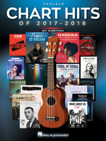 Chart Hits of 2017-2018 - Ukulele
