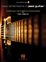 New Dimensions in Jazz Guitar - Expand Your Improvisatory Consciousness