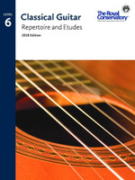 Classical Guitar Repertoire and Etudes Level 6 2018 Edition