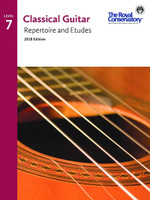Classical Guitar Repertoire and Etudes Level 7 2018 Edition