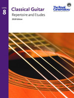 Classical Guitar Repertoire and Etudes Level 8 2018 Edition