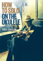 How to Solo on the Ukulele DVD