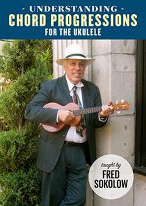 Understanding Chord Progressions for the Ukulele DVD