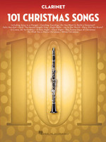 101 Christmas Songs for Clarinet
