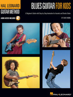 Blues Guitar for Kids - Hal Leonard Guitar Method