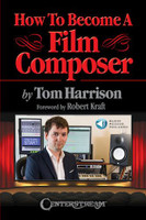 How to Become a Film Composer
