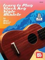 Learn to Play Slack Key Style 'Ukulele