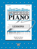David Carr Glover Method for Piano: Lessons, Level 1