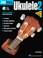 FastTrack Ukulele Method – Book 2