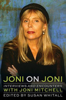 Joni on Joni: Interviews and Encounters with Joni Mitchell