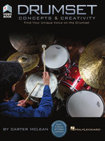 Drumset Concepts & Creativity - Find Your Unique Voice on the Drumset
