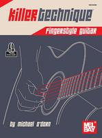 Killer Technique: Fingerstyle Guitar