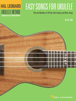 Easy Songs for Ukulele - Hal Leonard Ukulele Method