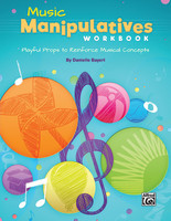 Music Manipulatives Workbook