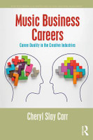 Music Business Careers - Career Duality in the Creative Industries, 1st Edition