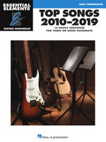 Top Songs 2010-2019 - Essential Elements Guitar Ensembles Early Intermediate Level